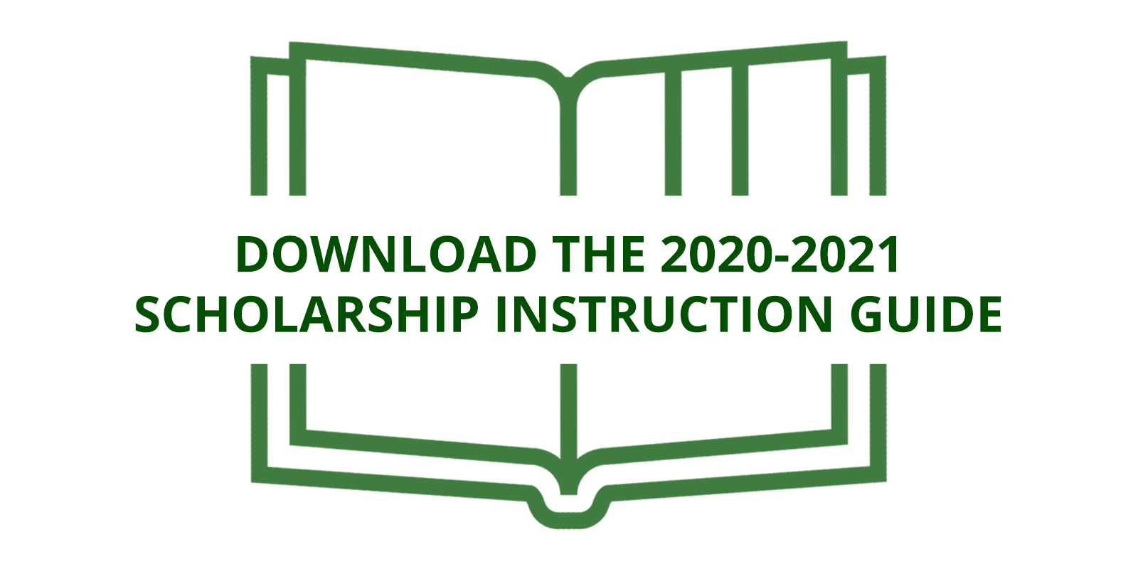 open book icon to download the 2020-2021 scholarship instruction guide